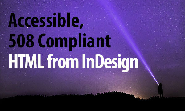 header image for accessible, 508 complaint HTML from InDesign