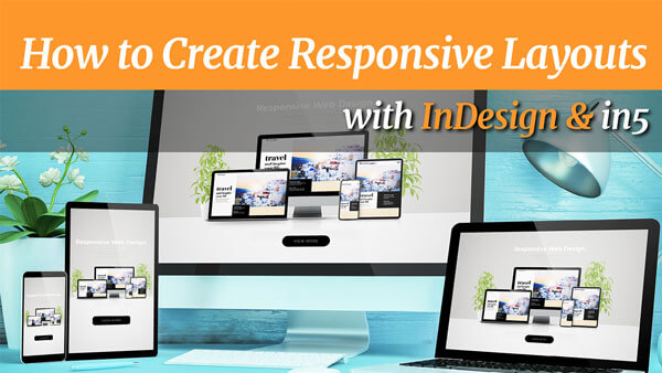 export responsive to various devices with InDesign & in5 head image